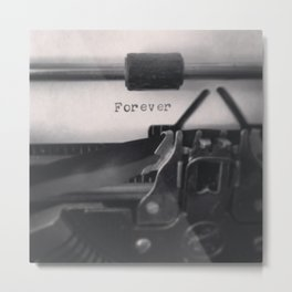 Forever Is A Long Time Metal Print