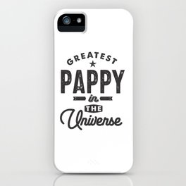 Mens Greatest Pappy in The Universe Grandpa T Shirt iPhone Case