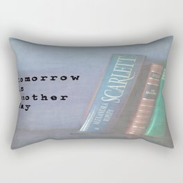 Tomorrow is Another Day Rectangular Pillow