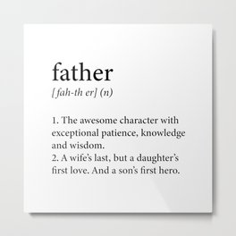 Father Definition Metal Print