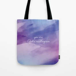 You are God's masterpiece, Ephesians 2:10 Tote Bag