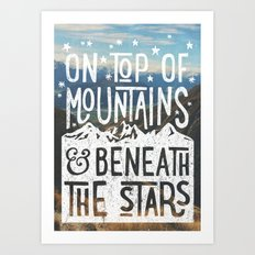 on top of mountain and beneath the stars Art Print