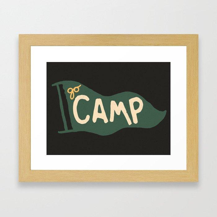 Go Camp... Framed Art Print