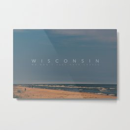 Wisconsin: We don't just have cheese Metal Print