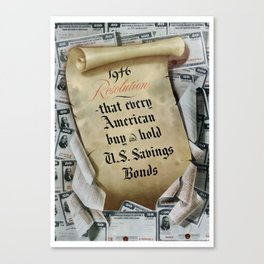 1946 Resolution - That every American buy and hold U.S. savings bonds Canvas Print