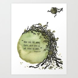 3 Parable of the Sower Series - Thorns Art Print