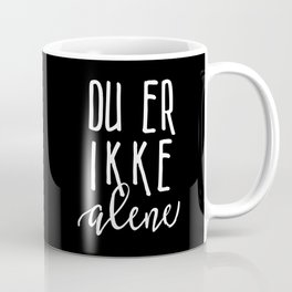 You are not alone inverted Coffee Mug