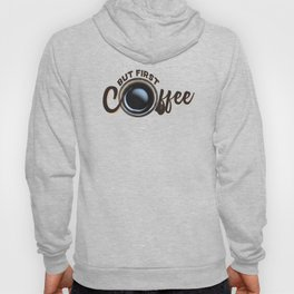 but first coffee (photo) Hoody