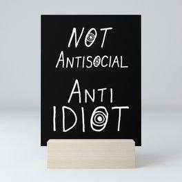 NOT Anti-Social Anti-Idiot - Dark BG Mini Art Print