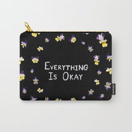 Everything Is Okay Carry-All Pouch