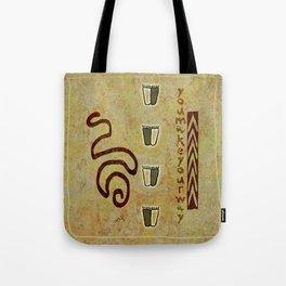 You make your way Tote Bag