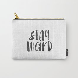Stay Weird Print, Printable Art, Inspirational & Motivational Typography Print, Instant Download, Wa Carry-All Pouch