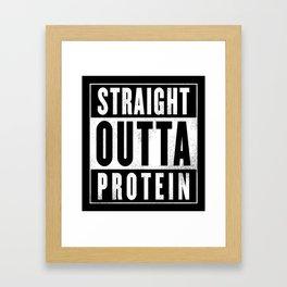 Straight Outta Protein Framed Art Print