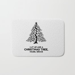 I lit up like a christmas tree, hazel grace TFIOS JOHN GREEN Bath Mat