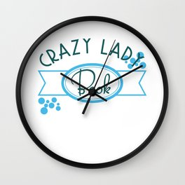 """""""Crazy Book Lady"""" tee design. Perfect for gifts this holiday! Go get yours now! Makes a unique gift! Wall Clock"""