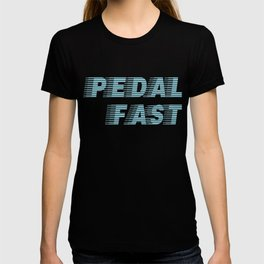 Pedal Fast Cycling I Love Pedaling Riding Bikes Blue T-shirt