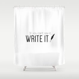 Writing urges #2 Shower Curtain