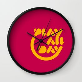 Play All Day Wall Clock