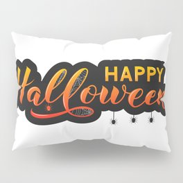 Happy Halloween sticker with calligraphy hand lettering and silhouette of spiders Pillow Sham