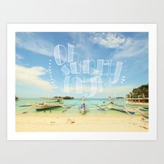 Oh Sunny Days Art Print