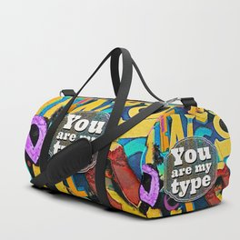 You Are My Type! Duffle Bag