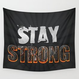 Stay Strong Quote Wall Tapestry