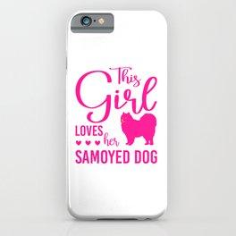 This Girl Loves Her Samoyed Dog mag iPhone Case