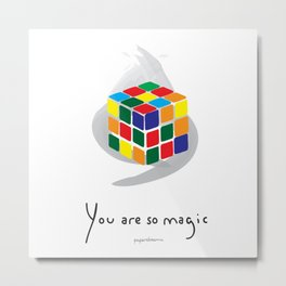 You are so Magic Metal Print