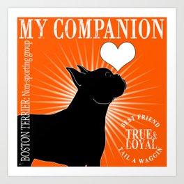 BOSTON TERRIER – My Companion - Orange Art Print