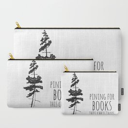 Pining for Books (BW) Carry-All Pouch