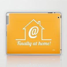 Finally at home Laptop & iPad Skin