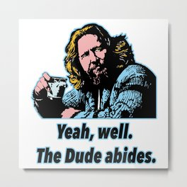 The Big Lebowski Quotes 7 Metal Print