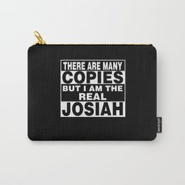 I Am Josiah Funny Personal Personalized Fun Carry-All Pouch