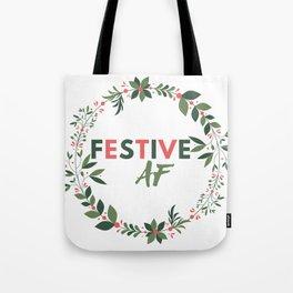 Festive AF Tote Bag
