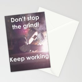Motivational - Keep grinding Never stop working Stationery Cards