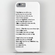 10 Things i Hate About You - Poem iPhone 6s Plus Slim Case