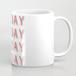 Fri-nally Friday Coffee Mug