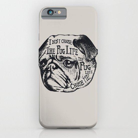 Pug Life iPhone & iPod Case