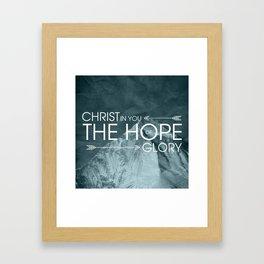 Hope of Glory - Colossians 1:27 Framed Art Print