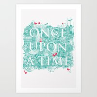 once upon a  time Art Prints featuring Once Upon A Time by Becca Pike