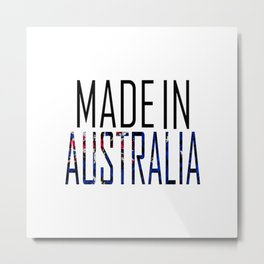 Made In Australia Metal Print