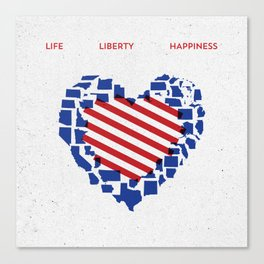 LIFE    LIBERTY    HAPPINESS Canvas Print