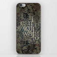 I can if I want to iPhone & iPod Skin