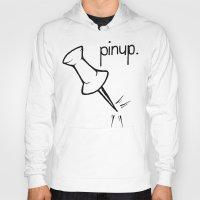 pinup Hoodies featuring Pinup. by Ebenezer Hedgehog
