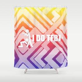 I do TFBJ Shower Curtain