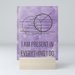 I Am Present In Everything I Do // Magic Sigil Mini Art Print