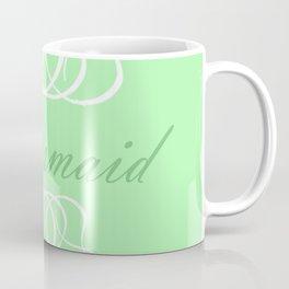 For My Bridesmaid Coffee Mug