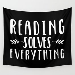 Reading Solves Everything (inverted) Wall Tapestry