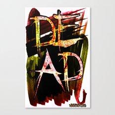 D.E.A.D  Canvas Print