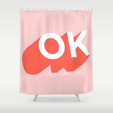 OK Shower Curtain